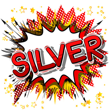 Silver - Vector illustrated comic book style phrase. Illustration