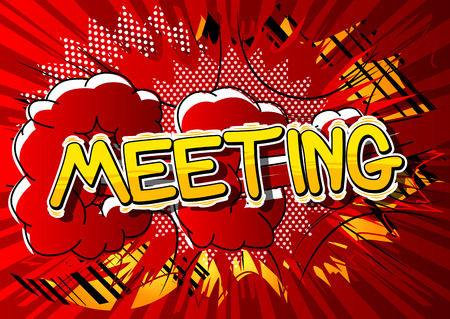 Meeting - Vector illustrated comic book style phrase.  イラスト・ベクター素材
