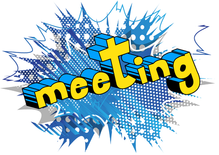 Meeting - Vector illustrated comic book style phrase. Çizim