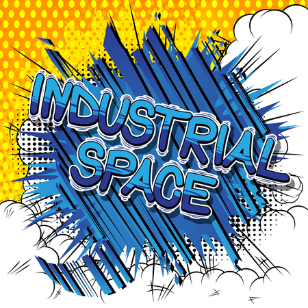 Industrial space - Vector illustrated comic book style phrase.