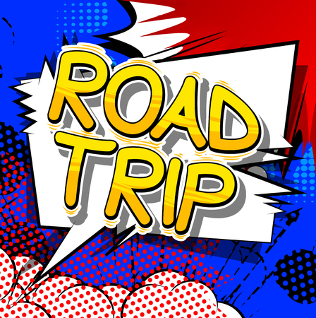 Road Trip - Vector illustrated comic book style phrase. Illustration