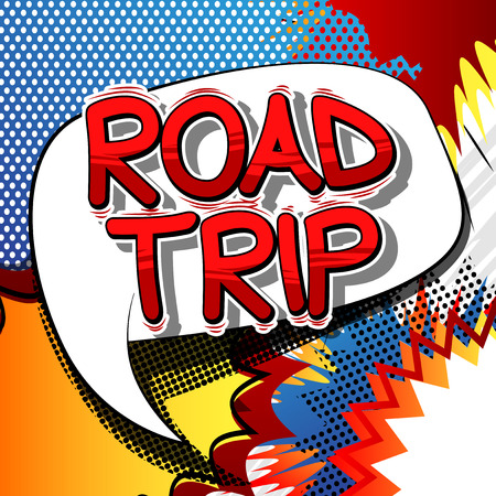 Road Trip - Vector illustrated comic book style phrase.  イラスト・ベクター素材