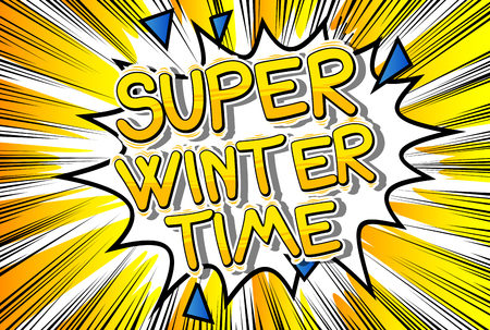 Super Winter Time - Vector illustrated comic book style phrase. 일러스트