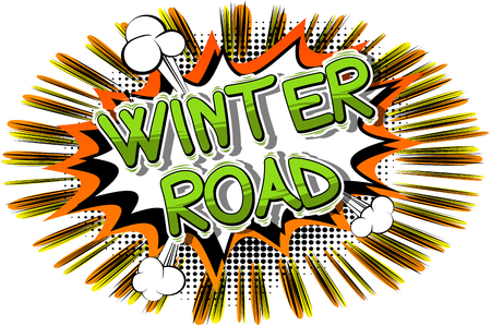 Winter Road - Vector illustrated comic book style phrase.
