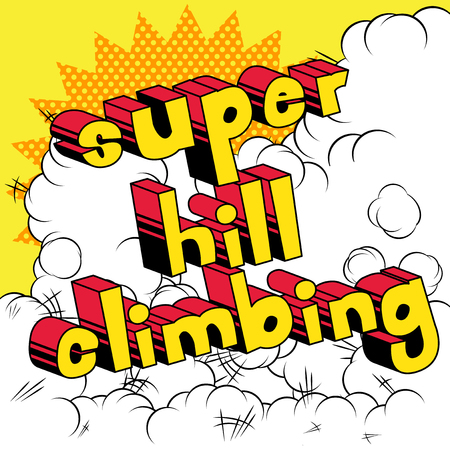 Super Hill Climbing - Vector illustrated comic book style phrase. 일러스트