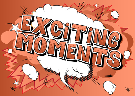 Exciting Moments - Vector illustrated comic book style phrase. Çizim