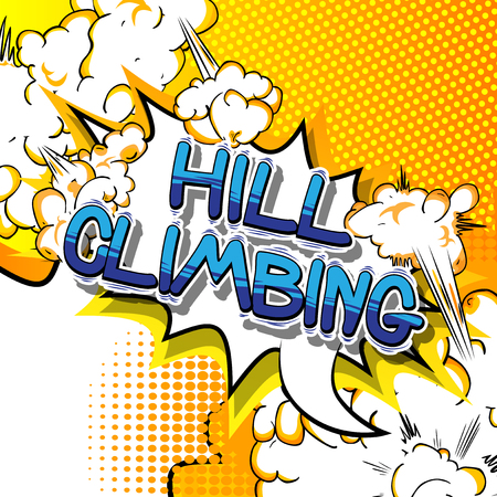 Hill Climbing - Vector illustrated comic book style phrase.