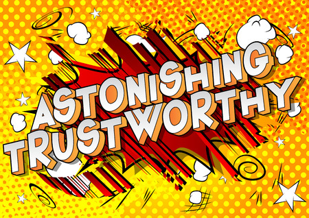 Astonishing Trustworthy - Vector illustrated comic book style phrase. 스톡 콘텐츠 - 111559071