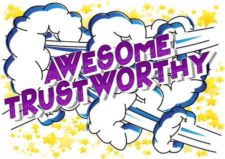 Awesome Trustworthy - Vector illustrated comic book style phrase. Stock fotó - 111559073