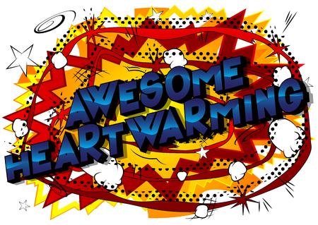 Awesome Heartwarming - Vector illustrated comic book style phrase. Ilustração