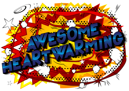 Awesome Heartwarming - Vector illustrated comic book style phrase. Illustration