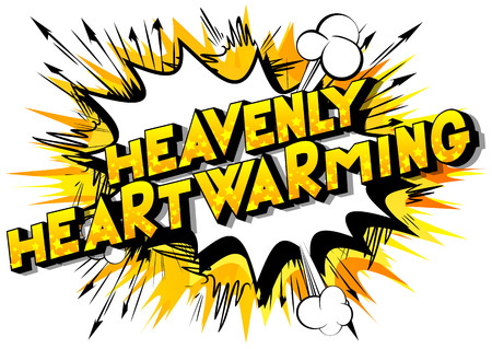 Heavenly Heartwarming - Vector illustrated comic book style phrase. Stok Fotoğraf - 111683745