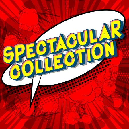 Spectacular Collection - Vector illustrated comic book style phrase on abstract background. Çizim