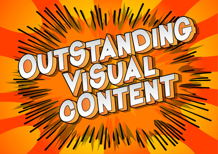 Outstanding Visual Content - Vector illustrated comic book style phrase. Standard-Bild - 111943993