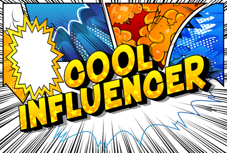 Cool Influencer - Vector illustrated comic book style phrase on abstract background. Illustration