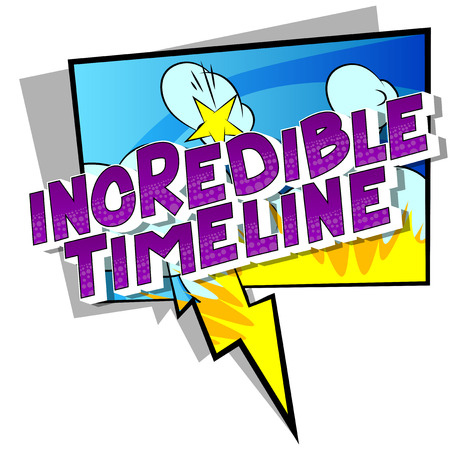 Incredible Timeline - Vector illustrated comic book style phrase on abstract background.