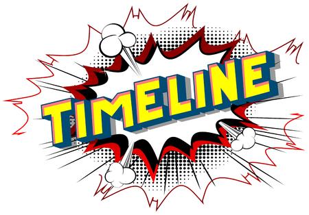 Chronologie - Expression de style bande dessinée illustrée de vecteur sur fond abstrait. Vecteurs