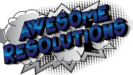 Resoluciones impresionantes - Vector estilo cómic ilustrado frase sobre fondo abstracto. Ilustración de vector