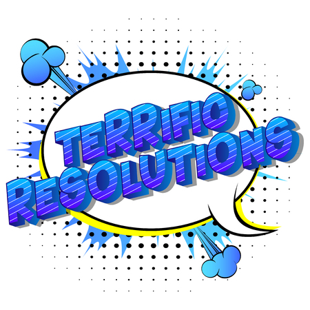 Terrific Resolutions - Vector illustrated comic book style phrase on abstract background.
