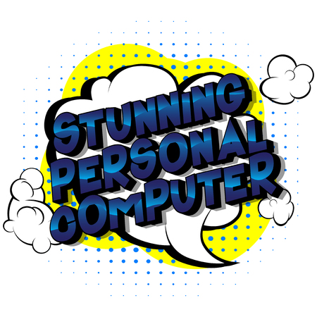 Stunning Personal Computer - Vector illustrated comic book style phrase on abstract background. Illustration