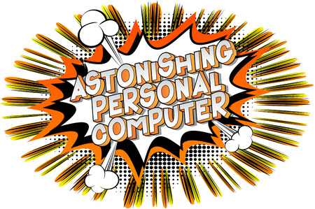 Astonishing Personal Computer - Vector illustrated comic book style phrase on abstract background.