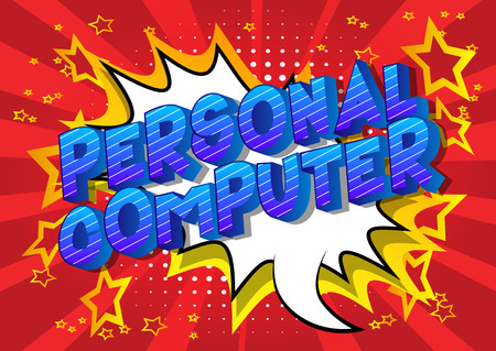 Personal Computer - Vector illustrated comic book style phrase on abstract background.