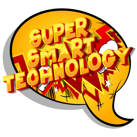 Super Smart Technology - Vector illustrated comic book style phrase on abstract background.