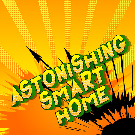 Astonishing Smart Home - Vector illustrated comic book style phrase on abstract background.