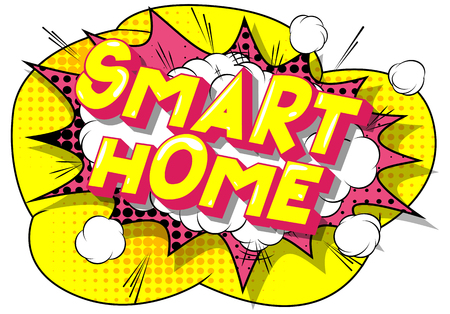 Smart Home - Vector illustrated comic book style phrase on abstract background.