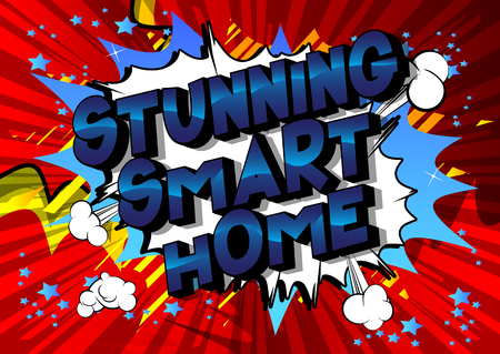 Stunning Smart Home - Vector illustrated comic book style phrase on abstract background.