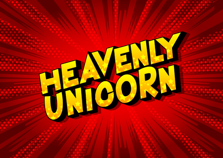 Heavenly Unicorn - Vector illustrated comic book style phrase on abstract background.