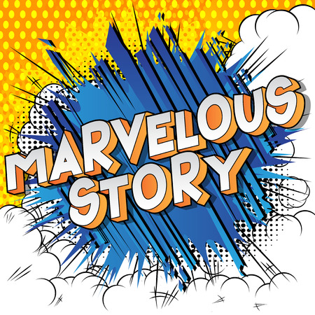 Marvelous Story - Vector illustrated comic book style phrase. Çizim