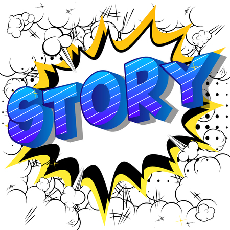 Story - Vector illustrated comic book style phrase.