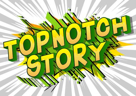 Topnotch Story - Expression de style bande dessinée illustrée de vecteur.