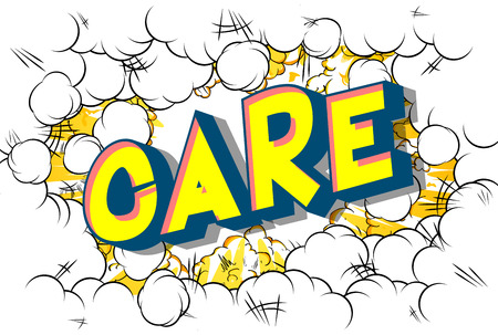 Care - Vector illustrated comic book style phrase. Stock Illustratie