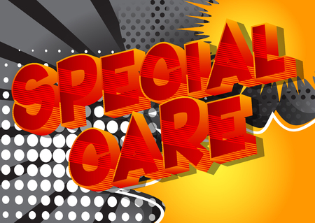 Special Care - Vector illustrated comic book style phrase. Illustration