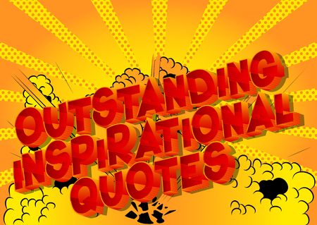 Outstanding Inspirational Quote - Vector illustrated comic book style phrase. Çizim