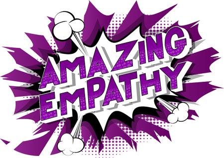 Empathie incroyable - Expression de style bande dessinée illustrée de vecteur sur fond abstrait.