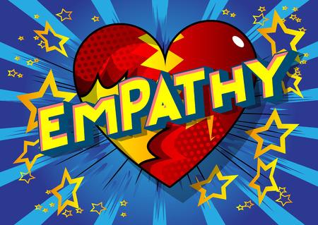 Empathie - Expression de style bande dessinée illustrée de vecteur sur fond abstrait. Vecteurs