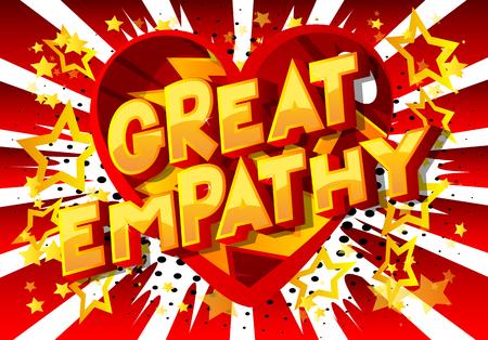 Gran empatía - Vector estilo cómic ilustrado frase sobre fondo abstracto. Ilustración de vector