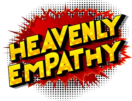 Empatía celestial - Vector estilo cómic ilustrado frase sobre fondo abstracto.