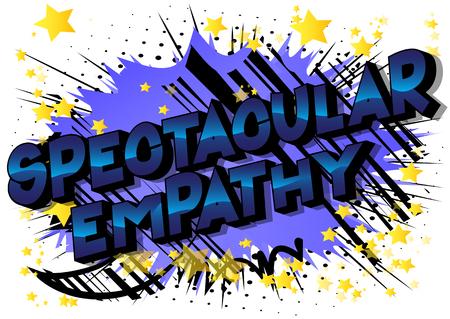 Empathie spectaculaire - Expression de style bande dessinée illustrée de vecteur sur fond abstrait. Vecteurs