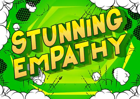 Impresionante empatía - Vector estilo cómic ilustrado frase sobre fondo abstracto.
