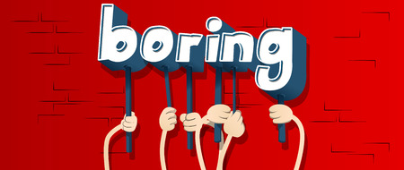 Diverse hands holding letters of the alphabet created the word Boring. Vector illustration. 向量圖像
