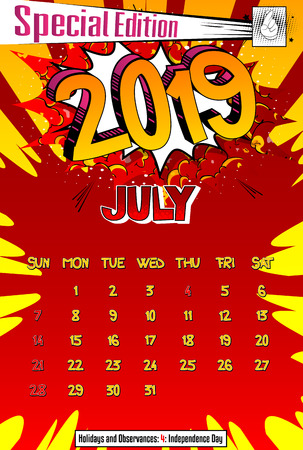 2019 retro style comic book calendar template For July. Pop art style background. Colored vector poster illustration.