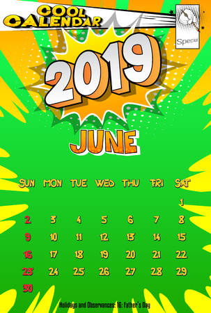 2019 retro style comic book calendar template For June. Pop art style background. Colored vector poster illustration.