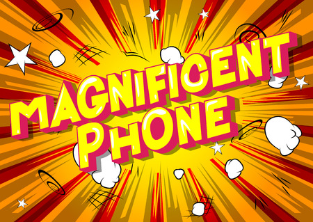 Magnificent Phone - Vector illustrated comic book style phrase on abstract background. Stock Illustratie