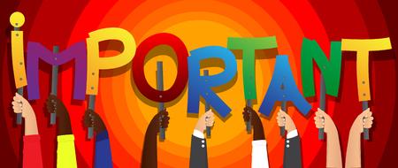 Verschiedene Hände, die Buchstaben des Alphabets hielten, schufen das Wort Wichtig. Vektor-Illustration.
