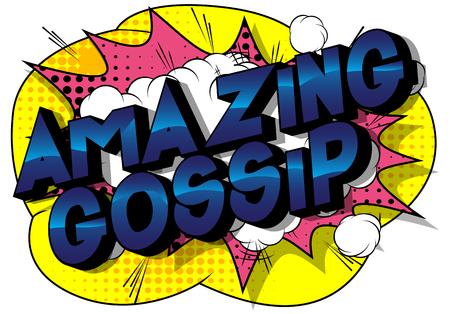 Amazing Gossip - Vector illustrated comic book style phrase on abstract background. Ilustracja