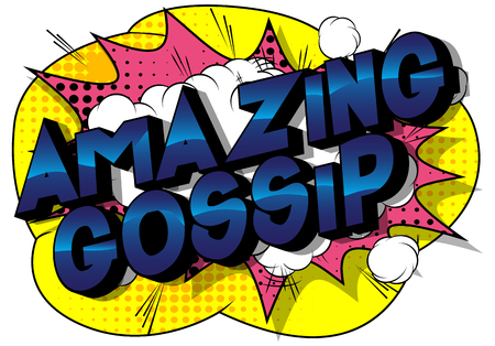 Amazing Gossip - Vector illustrated comic book style phrase on abstract background. Illustration